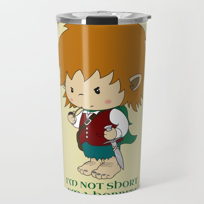 I'm not short, I'm a hobbit Travel Mug