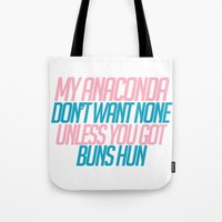 anaconda Tote Bags featuring My Anaconda Don't! by MutedEmotions