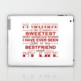 MY GIRLFRIEND IS MY LIFE Laptop & iPad Skin
