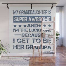 To Be Her Grandpa Wall Mural