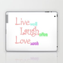 Live - Laugh - Love Laptop & iPad Skin