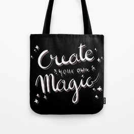 Create Your Own Magic White Tote Bag