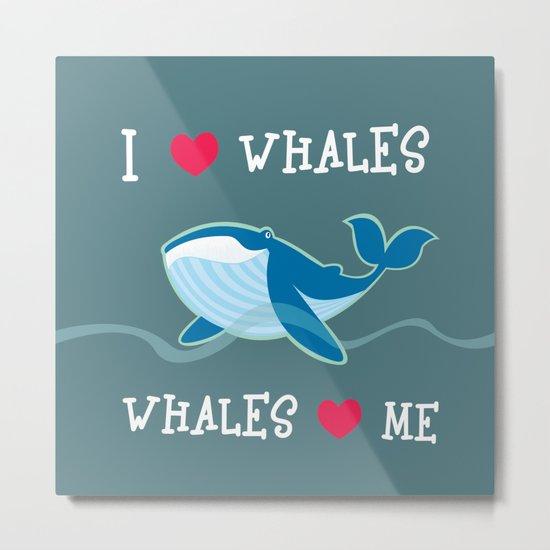 love whales Metal Print