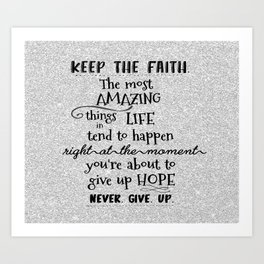 Keep the Faith Quote Typography Art Print