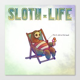 SLOTH LIFE fig. 6. Canvas Print