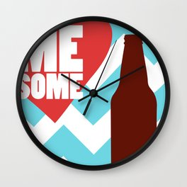 Love Me Some Beer Wall Clock