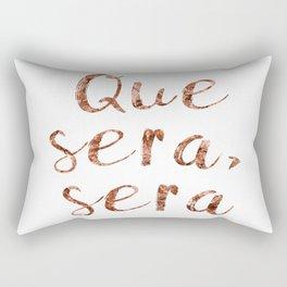 Rose gold Que Sera, Sera Rectangular Pillow