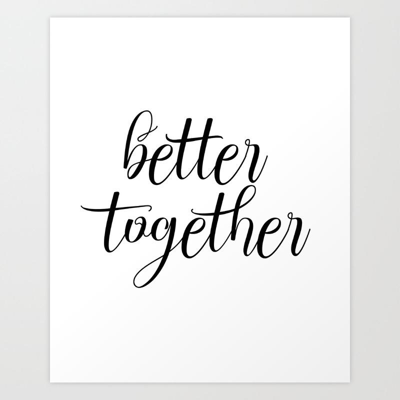 Inspirational Print Be Better