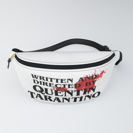 Bloodstained Written And Directed By Quentin Tarantino Artwork, Posters, Prints, Tshirts, Mugs, Bags Fanny Pack