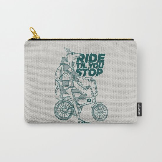 Ride or Don't! Carry-All Pouch