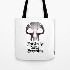 Destroy your Enemis Tote Bag