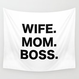 Wife Mom Boss Wall Tapestry