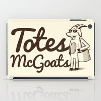 totes iPad Cases featuring Totes McGoats by Scoggz