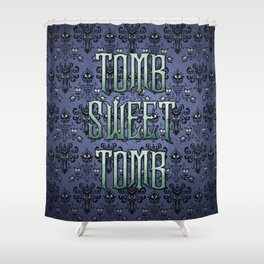 Haunted Mansion - Tomb Sweet Tomb Shower Curtain