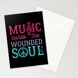 Music Cures the Wounded Soul Stationery Cards