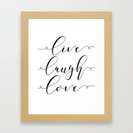 Live Love Laugh, Live Well Laugh Often Love Much Typographic Print Living Room Framed Art Print