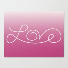 Love calligraphy print - gradient pink background with light pink print Canvas Print