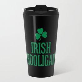 Irish Hooligan Funny Quote Travel Mug
