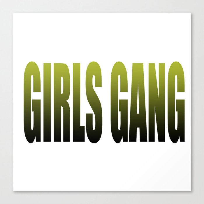 girls gang Canvas Print