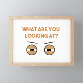 What Are You Looking At Eyes Framed Mini Art Print