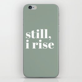 still I rise XV iPhone Skin