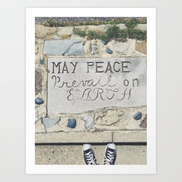 May Peace Prevail on Earth Art Print