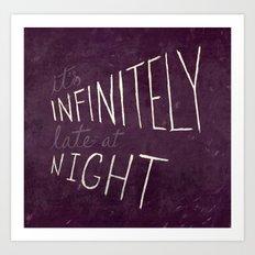 Infinitely Late at Night Art Print