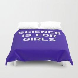 Science Is For Girls Duvet Cover