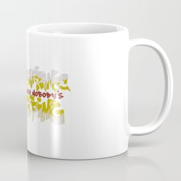 Breakdance Like Nobody's Tipping Coffee Mug