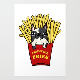Frenchie Fries Art Print
