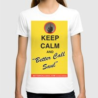 "better call saul T-shirts featuring Breaking Bad - Keep Calm and ""Better Call Saul"" by lapinette"