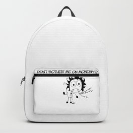 don't bother on monday Backpack