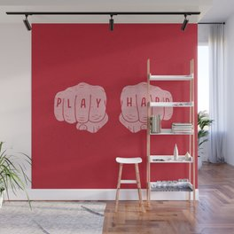 Play Hard Wall Mural