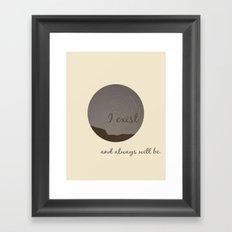 I exist Framed Art Print