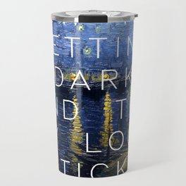 Starry Night Over the Rhone/Suck it and See Travel Mug