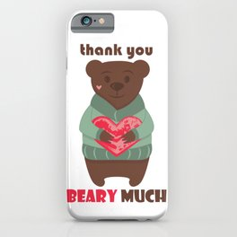 Thank you beary much thank you very much and heart  iPhone Case