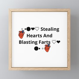 Stealing Hearts & Blasting Farts Framed Mini Art Print