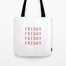 Fri-nally Friday Tote Bag