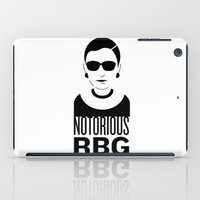 notorious iPad Cases featuring Notorious RBG by KatieKatherine