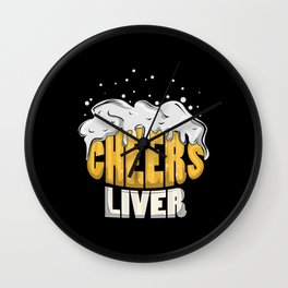 Cheers Liver Wall Clock