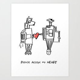 Please Accept My Heart Art Print