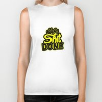 get shit done Biker Tanks featuring Let's Get The Shit Done by akangraha74