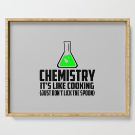 Chemistry funny quote Serving Tray