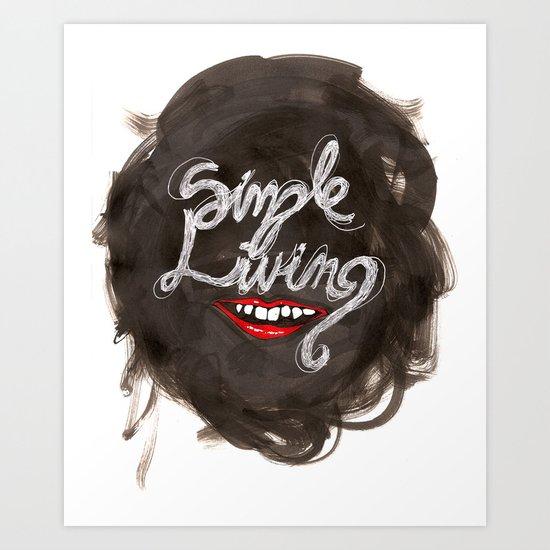 Simple Living Art Print