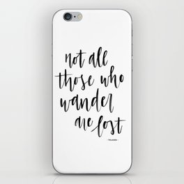 Not All Those Who Wander Are Lost - Tolkien iPhone Skin