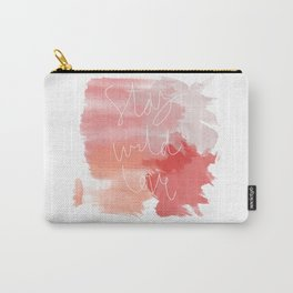 Stay Wild Love Carry-All Pouch
