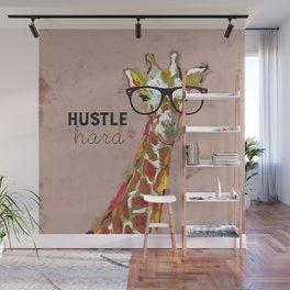 Hustle Hard Giraffe Wall Mural