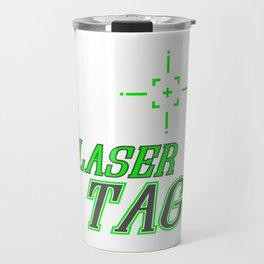Funny Laser Tag Party T-Shirt Mode On Laser tag Travel Mug