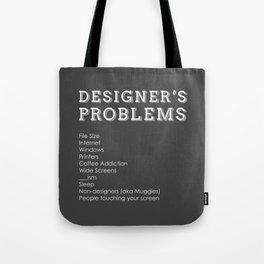Designer's Problems Tote Bag
