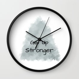 Get Up Stronger (black on grey) Wall Clock